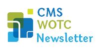CMS WOTC Newsletter