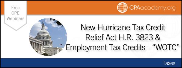 New CPA Webinar: Hurricane Tax Credit Relief & Employment ...