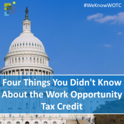 Four Things You Didn't Know About the Work Opportunity Tax Credit