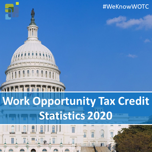 Work Opportunity Tax Credit Statistics 2020