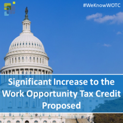 Significant Increase to the Work Opportunity Tax Credit Proposed